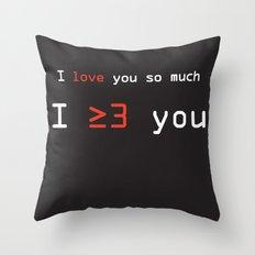 I More Than Love You Throw Pillow