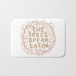 The Trees Speak Latin Bath Mat