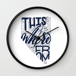 This is where I'm from. Wall Clock