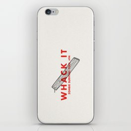 Whack it - Zombie Survival Tools iPhone Skin