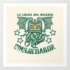 EL CTHULuchador Art Print