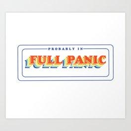 Full Panic - In Rainbow Art Print