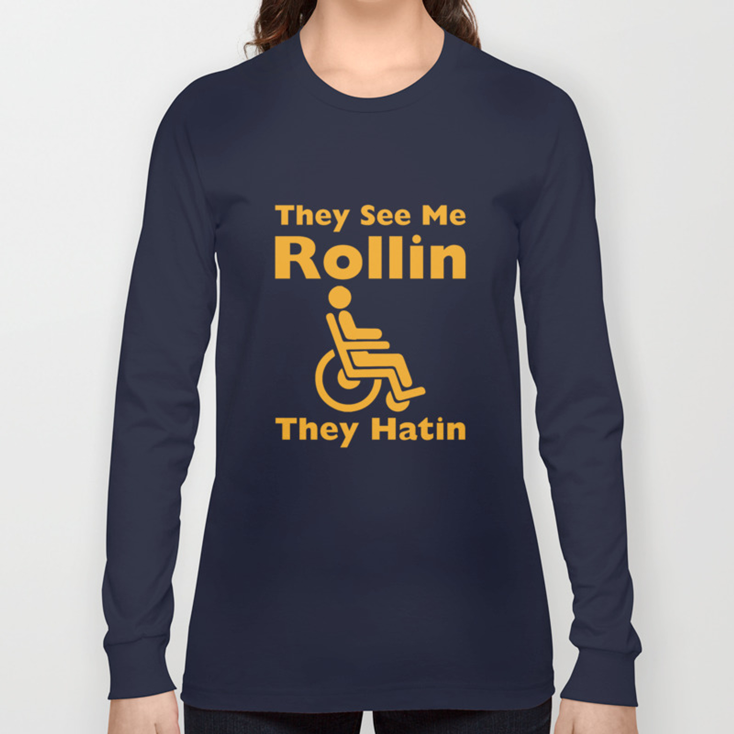 9fa149fa0e They See Me Rolling They Hating Funny Wheelchair T-shirt Long Sleeve T-shirt