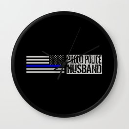 Police: Proud Husband (Thin Blue Line) Wall Clock