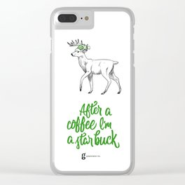 After My Coffee I'm a Star-Buck Clear iPhone Case