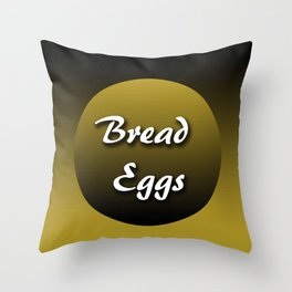 Bread/Eggs Throw Pillow
