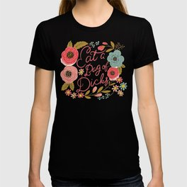 Pretty Swe*ry: Eat a Bag of D*cks T-shirt