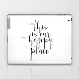 This Is Our Happy Place, Our Happy Place Print, Prints, Hand Lettered Print, Wall Art Laptop & iPad Skin