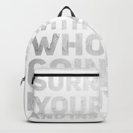 Surround Yourself Quote Silver Backpack