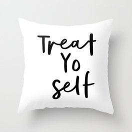 Treat Yo Self black and white contemporary minimalist typography design home wall decor bedroom Throw Pillow