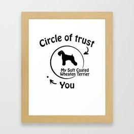 Circle of trust my Soft Coated Wheaten Terrier Framed Art Print