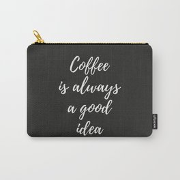 The Coffee Lover I Carry-All Pouch