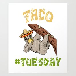 Taco Tuesday - Cinco De Mayo Sloth Art Print