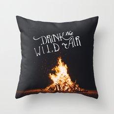 Drink That Wild Air Throw Pillow