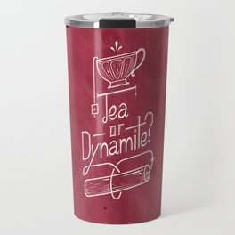 Tea or Dynamite? (red) Travel Mug