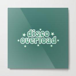 Disco Overload Metal Print