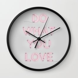 Do what you love, Neon Sign Wall Clock