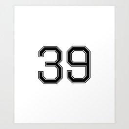 Number 39 American Football, Soccer, Sport Design Art Print