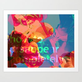 How to Disappear Completely Art Print