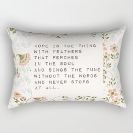 Hope is the thing with feathers - E. Dickinson Collection Rectangular Pillow