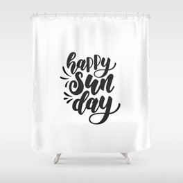 happy Sunday Shower Curtain