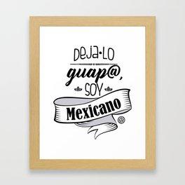 Deja lo Guap@ Framed Art Print