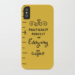 practically perfect in every way - mary poppins iPhone Case
