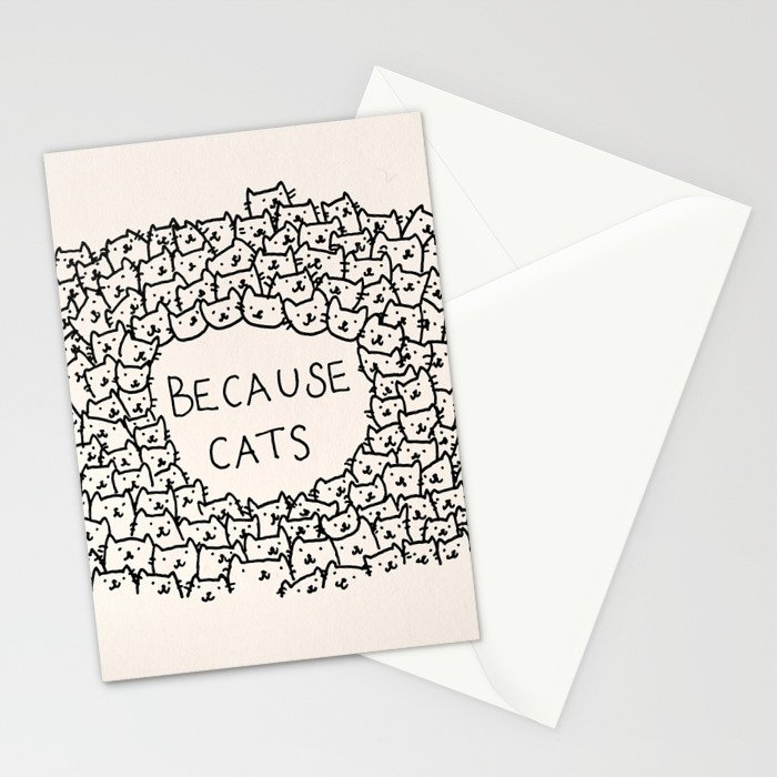Because cats Stationery Cards