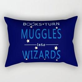 Books Turn Muggles Into Wizards - Books Addicted Rectangular Pillow