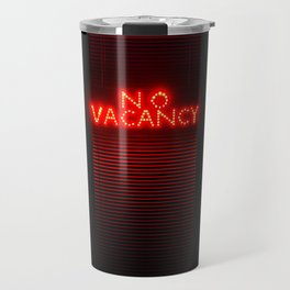 No Vacancy sign in red Travel Mug