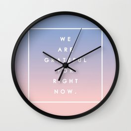 Grateful for Right Now | Rose Quartz & Blue Serenity  Wall Clock