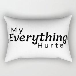 My Everything Hurts | Chronic Pain Rectangular Pillow