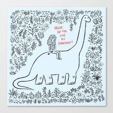 Hello, Do You Like My Dinosaur? Canvas Print