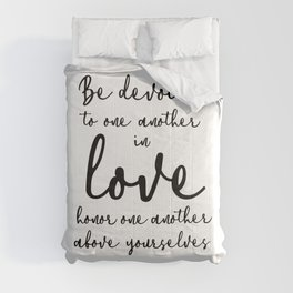 Be devoted to one another in love. Comforters