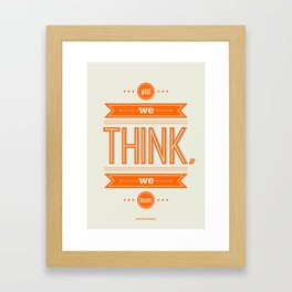 Lab No. 4 - What we think we become Guatama Buddha Quotes Poster Framed Art Print