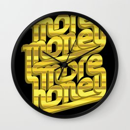 More Money, More Honey Wall Clock