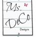 Ms.DeCo Designs by Tina DeCoito
