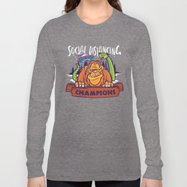 Social Distancing Champions Monsters Long Sleeve T-shirt