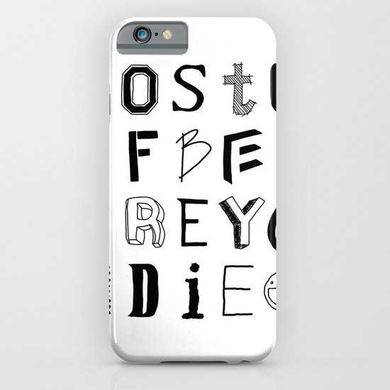 Words to live by iPhone & iPod Case