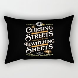 Cursing in the streets, bewitching in the sheets Rectangular Pillow