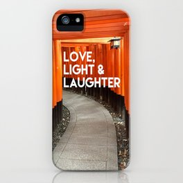 Love, Light & Laughter iPhone Case