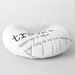 Travel by definition Floor Pillow