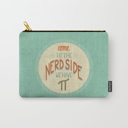 Come to the Nerd Side Carry-All Pouch