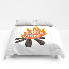 Set The World On Fire Comforters