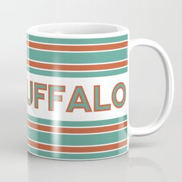 FUCK BUFFALO Coffee Mug