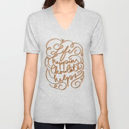 Life happens chocolate helps - inspirational quote - choco ribbon hand-lettering Unisex V-Neck