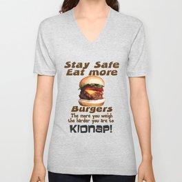 Stay Safe Eat More Burgers Unisex V-Neck