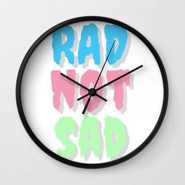 Rad not sad pastel cr Wall Clock