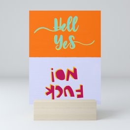 Emphatically so Mini Art Print