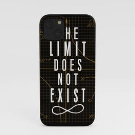 The Limit Does Not Exist iPhone Case